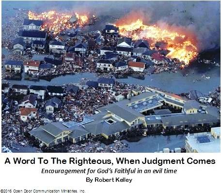 A Word To The Righteous When Judgment Comes