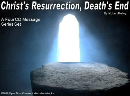Christs Resurrection, Deaths End 4 Message Series