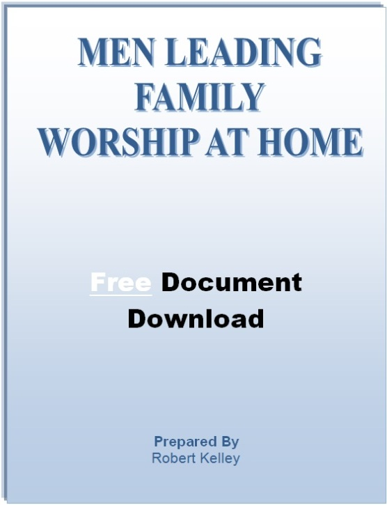 Men Leading Family Worship At Home Document [Free Download]